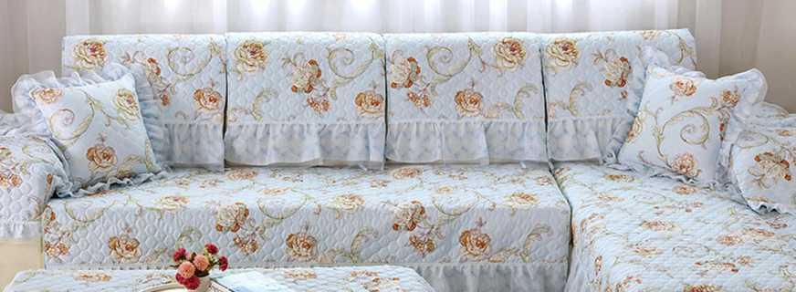 Ассортимент покрывал на угловой диван, советы по пошиву своими руками